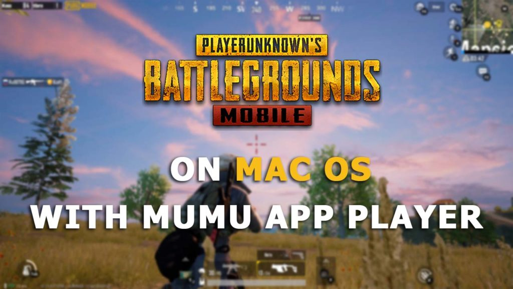 PUBG Mobile on macOS with MuMu App Player | 24Items